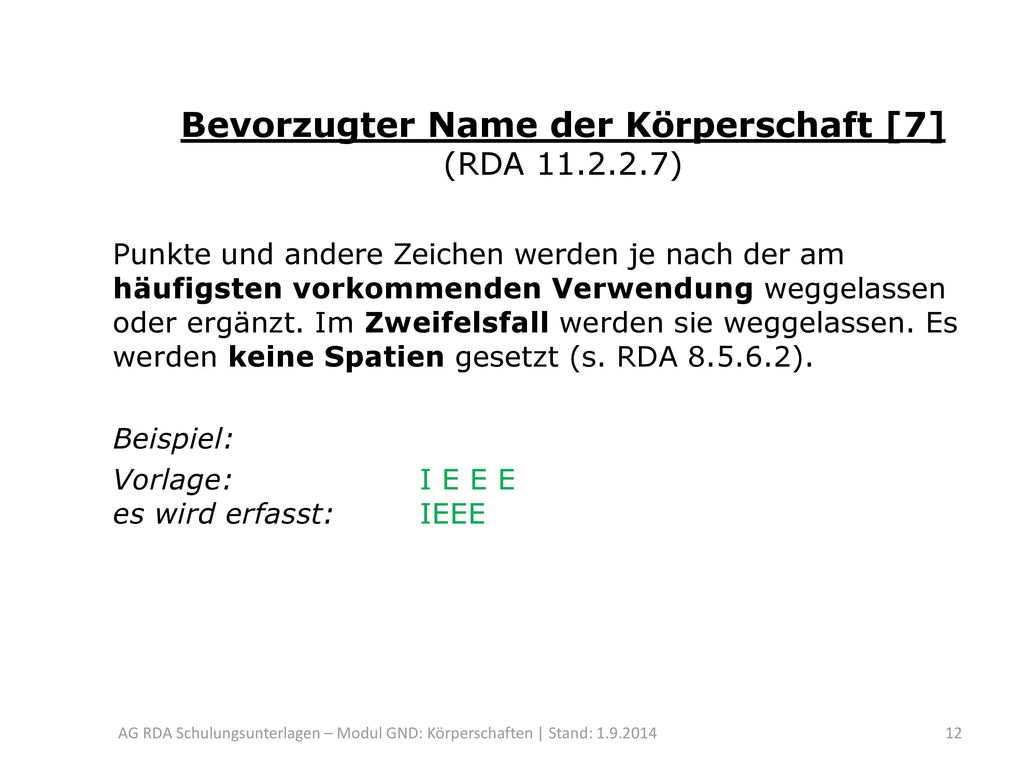 Bevorzugter Name der Körperschaft [7] (RDA 11.2.2.7)